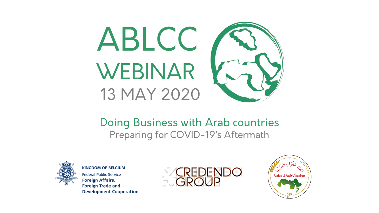 13 May 2020 | ABLCC Webinar - Doing Business with Arab Countries : Preparing for COVID19's Aftermath